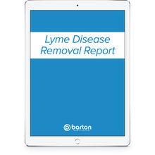 Lyme Disease Removal Report (Digital Access)