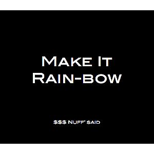 MAKE IT RAIN-BOW (24-COUNT)