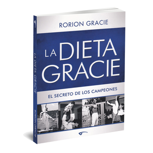 La Dieta Gracie (Spanish)-with Reference Chart